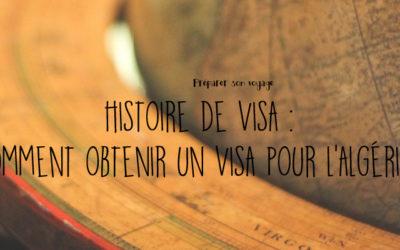 Obtenir un visa pour l'Algérie