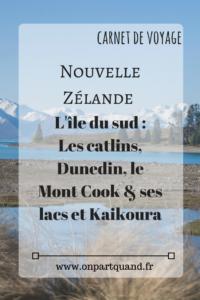 Itinéraire à l'ouest de l'ile du sud de nouvelle zélande